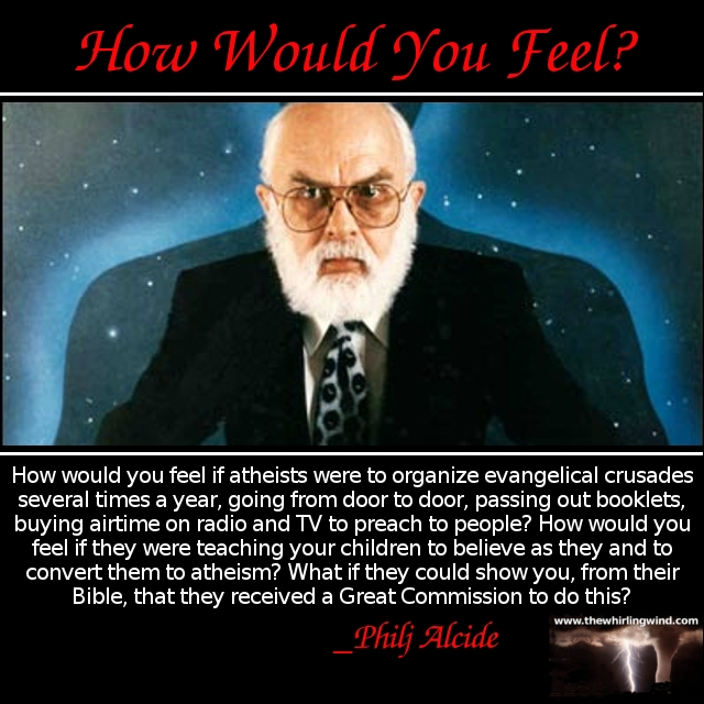 Gallery - Atheism How Would You Feel Meme