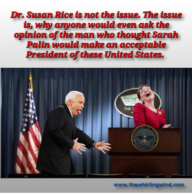 Crazy McCain and Palin on Dr. Rice