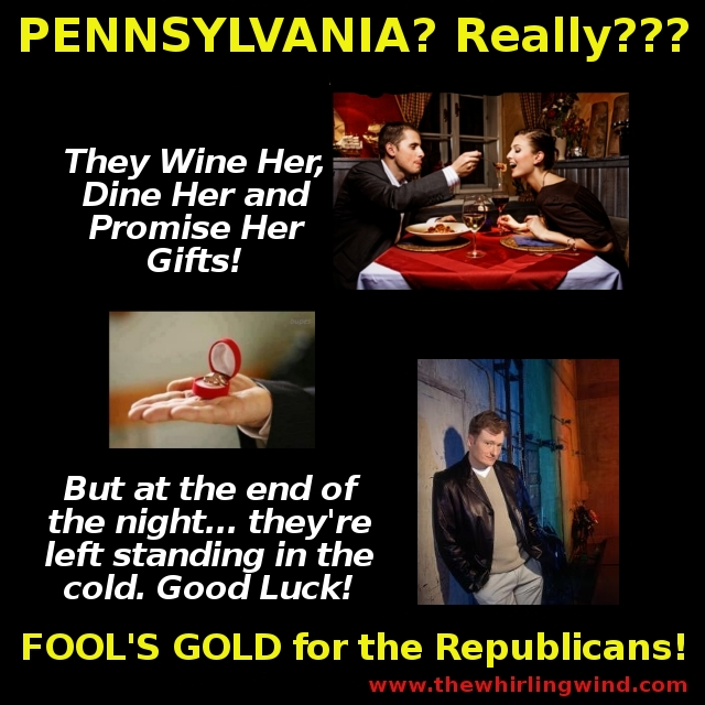 Pennsylvania Fool's Gold for the Republicans