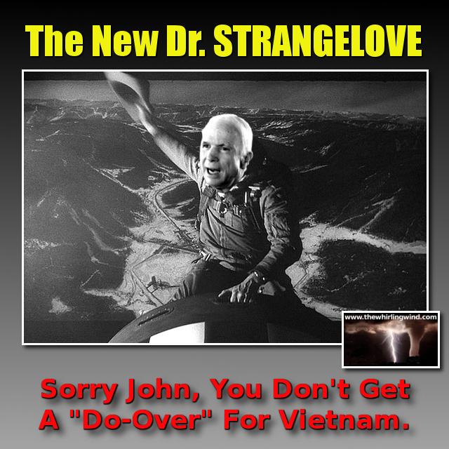 Gallery - McCain Strangelove Meme