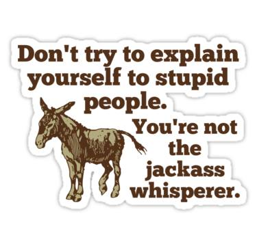 Gallery - The Jackass Whisperer Meme.