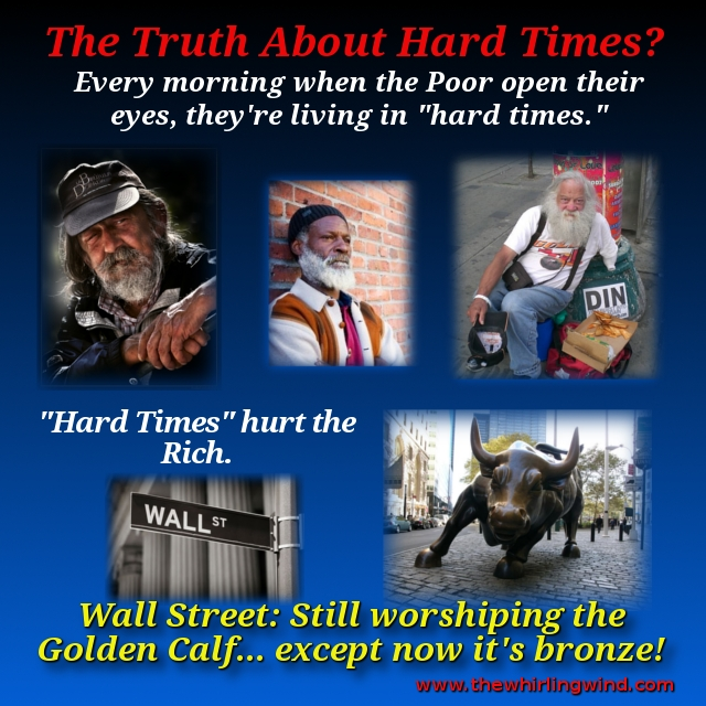 The Truth About Hard Times