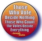 joseph stalin quote on voting How Anonymous Saved America and the World