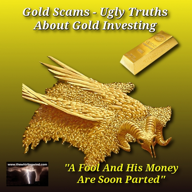 Gold Scams - Ugly Truths About Gold Investing Header